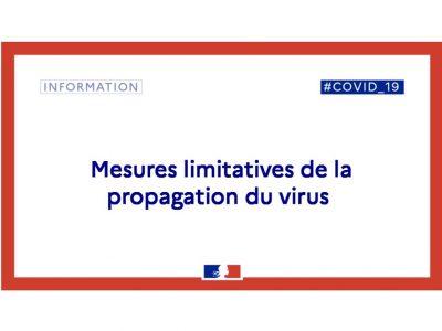 Mesures limitatives de la propagation du virus
